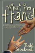 WHATTHEHAND